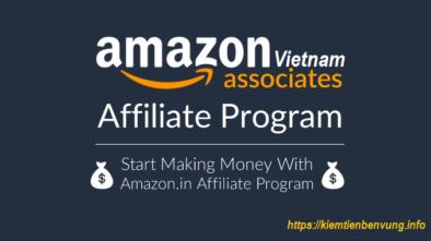 Hướng dẫn đăng ký và xác thực tài khoản tiếp thị liên kết Amazon mới nhất